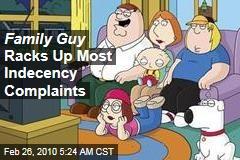 Family Guy Racks Up Most Indecency Complaints