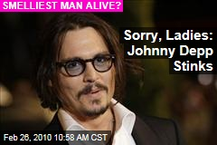 Sorry, Ladies: Johnny Depp Stinks