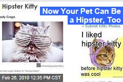Now Your Pet Can Be a Hipster, Too