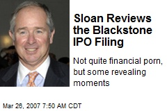 Sloan Reviews the Blackstone IPO Filing