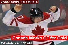 Canada Works OT for Gold