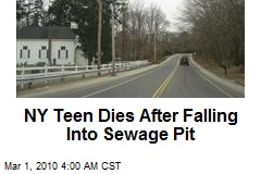 NY Teen Dies After Falling Into Sewage Pit