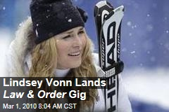 Lindsey Vonn Lands Law & Order Gig