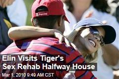 Elin Visits Tiger's Sex Rehab Halfway House