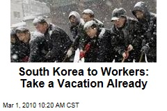 South Korea to Workers: Take a Vacation Already