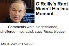 O'Reilly's Rant Wasn't His Imus Moment
