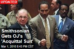 Smithsonian Gets OJ's 'Acquittal Suit'