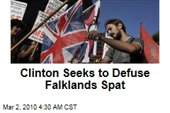 Clinton Seeks to Defuse Falklands Spat