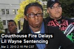 Courthouse Fire Delays Lil Wayne Sentencing