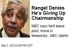 Rangel Denies He's Giving Up Chairmanship