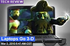 Laptops Go 3-D