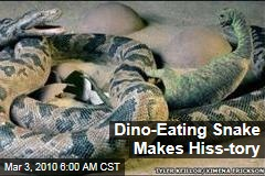 Dino-Eating Snake Makes Hiss-tory