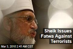 Sheik Issues Fatwa Against Terrorists