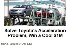 Solve Toyota's Acceleration Problem, Win a Cool $1M