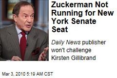 Zuckerman Not Running for New York Senate Seat