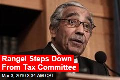 Rangel Steps Down From Tax Committee