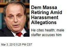 Dem Massa Retiring Amid Harassment Allegations
