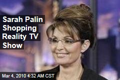Sarah Palin Shopping Reality TV Show