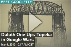 Duluth One-Ups Topeka in Google Wars