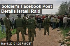 Soldier's Facebook Post Derails Israeli Raid