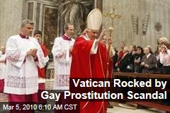 Vatican Rocked by Gay Prostitution Scandal