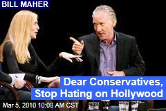 Dear Conservatives, Stop Hating on Hollywood