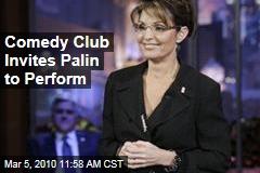 Comedy Club Invites Palin to Perform