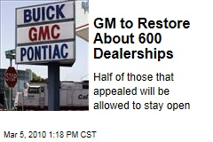 GM to Restore About 600 Dealerships