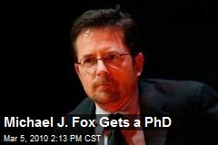 Michael J. Fox Gets a PhD