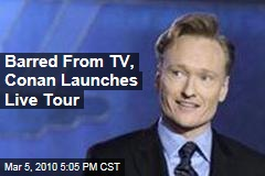 Barred From TV, Conan Launches Live Tour