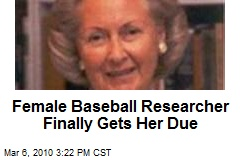 Female Baseball Researcher Finally Gets Her Due