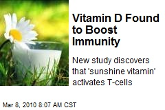 Vitamin D Found to Boost Immunity
