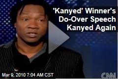 'Kanyed' Winner's Do-Over Speech Kanyed Again