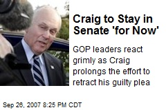 Craig to Stay in Senate 'for Now'