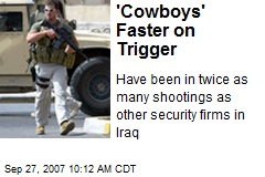 Blackwater 'Cowboys' Faster on Trigger