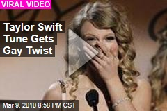 Taylor Swift Tune Gets Gay Twist