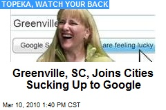 Greenville, SC, Joins Cities Sucking Up to Google