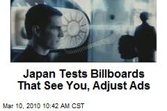 Japan Tests Billboards That See You, Adjust Ads