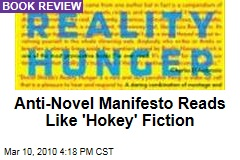 Anti-Novel Manifesto Reads Like 'Hokey' Fiction