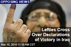 Lefties Cross Over Declarations of Victory in Iraq