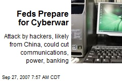 Feds Prepare for Cyberwar