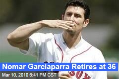 Nomar Garciaparra Retires at 36