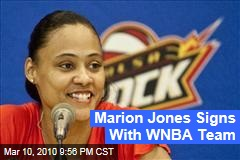 Marion Jones Signs With WNBA Team