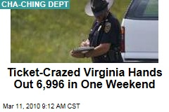 Ticket-Crazed Virginia Hands Out 6,996 in One Weekend