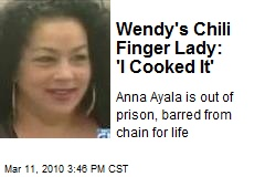 Wendy's Chili Finger Lady: 'I Cooked It'
