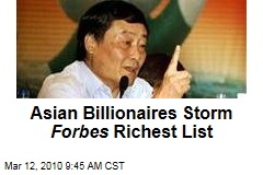 Asian Billionaires Storm Forbes Richest List