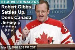 Robert Gibbs Settles Up, Dons Canada Jersey