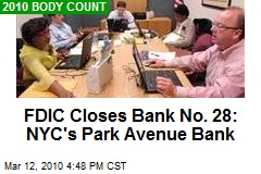 FDIC Closes Bank No. 28: NYC's Park Avenue Bank