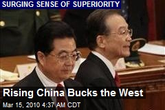 Rising China Bucks the West