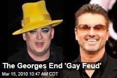 The Georges End 'Gay Feud'